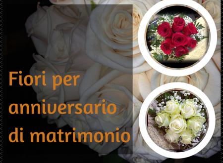 Immagini Per Anniversario Di Matrimonio.Fiori Per Anniversario I Bouquet E Le Composizioni Floreali Di